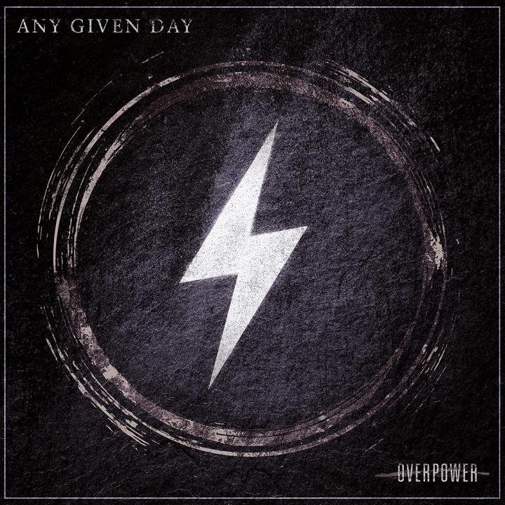 Any Given Day release new album »Overpower«!