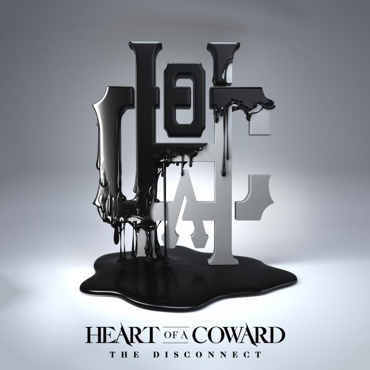 HEART OF A COWARD release new album »The Disconnect«
