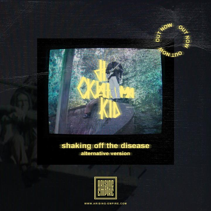 The Oklahoma Kid release alternative version of 'Shaking Off The Disease*