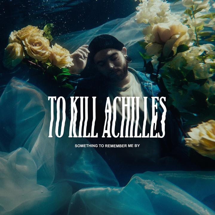 To Kill Achilles start pre-orders for new album and release new single