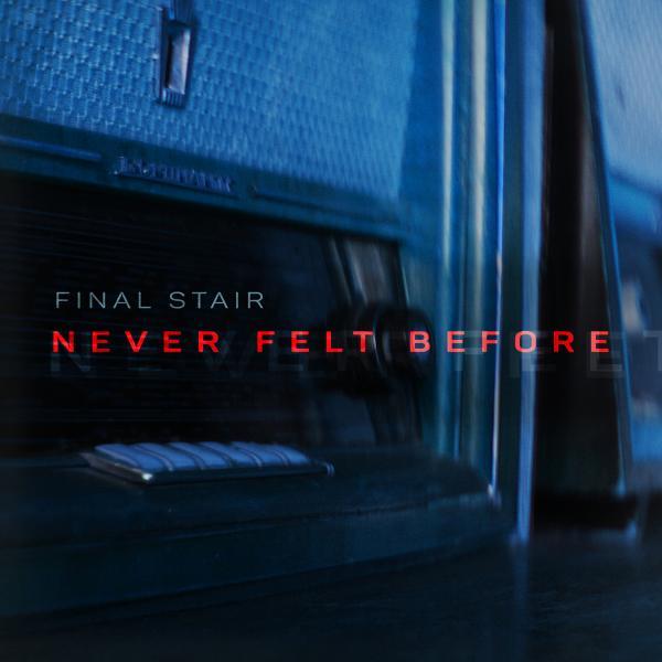 Never Felt Before